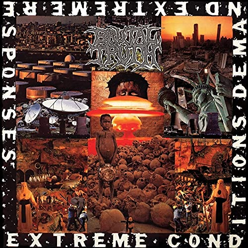 Brutal Truth - Extreme Conditions Demand Extreme Responses (Remastered)