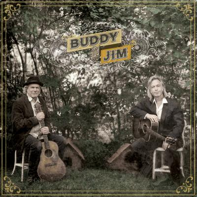 Buddy And Jim by Buddy Miller And Jim Lauderdale