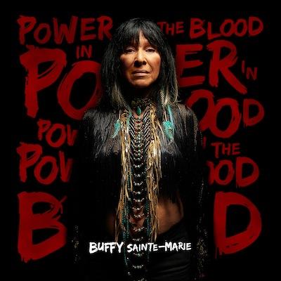 Buffy Sainte-Marie - Power In The Blood
