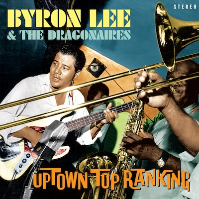 Byron Lee & The Dragonaires - Uptown Top Ranking
