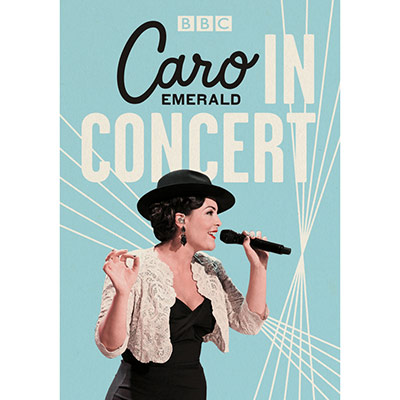 In Concert (DVD/Blu-ray) by Caro Emerald
