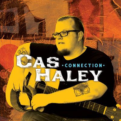 Cas Haley - Connection