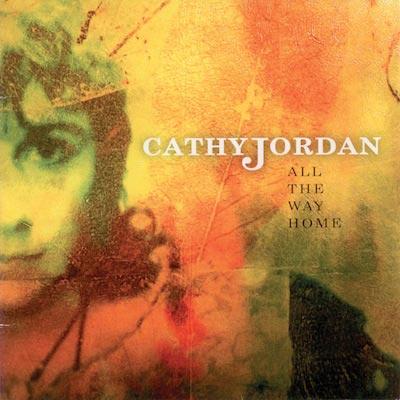 Cathy Jordan - All The Way Home