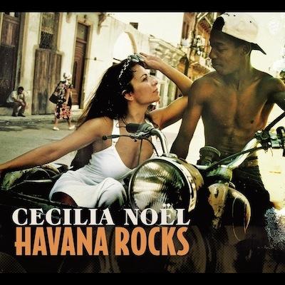 Havana Rocks by Cecilia No*euml*l