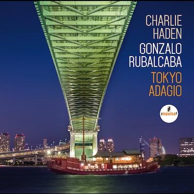 Charlie Haden & Gonzalo Rubalcaba - Tokyo Adagio