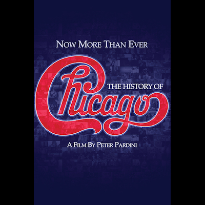 Chicago - Now More Than Ever: The History Of Chicago (DVD)