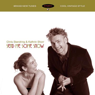 Chris Standring & Kathrin Shorr - Send Me Some Snow