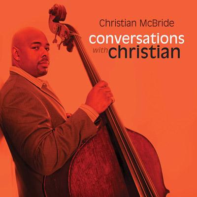Christian McBride - Conversations With Christian