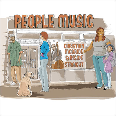 People Music by Christian McBride & Inside Straight