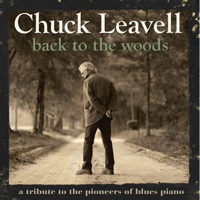 Chuck Leavell - Back To The Woods