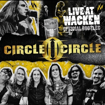 Live At Wacken - Official Bootleg by Circle II Circle