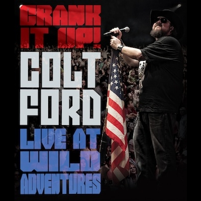 Crank It Up! Live At Wild Adventures (DVD) by Colt Ford