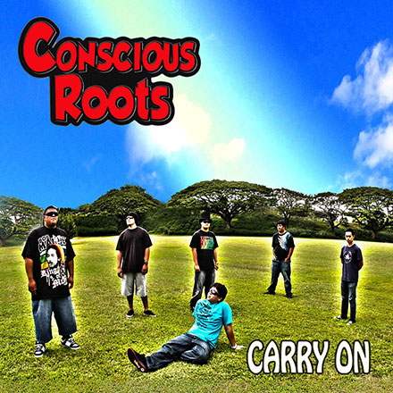 Carry On by Conscious Roots