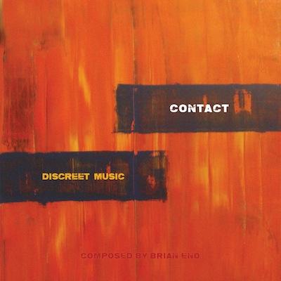 Contact - Eno: Discreet Music