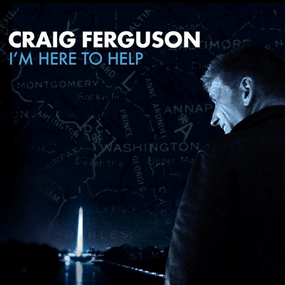 I'm Here To Help by Craig Ferguson
