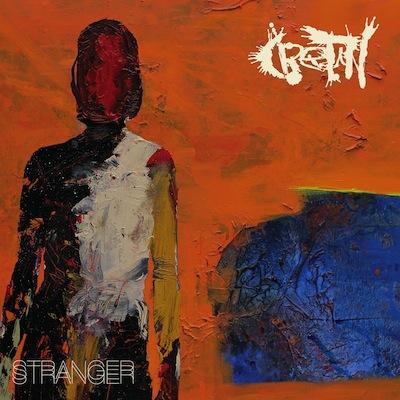 Stranger by Cretin