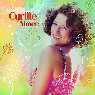 It's A Good Day by Cyrille Aim*eacute*e
