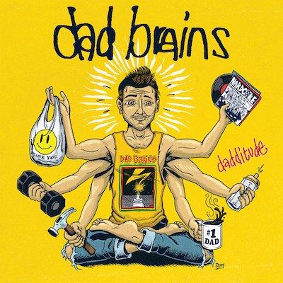 """Dad Brains - Dadditude (7"""" Vinyl)"""