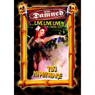 Live Live Live: Tiki Nightmare (DVD) by The Damned