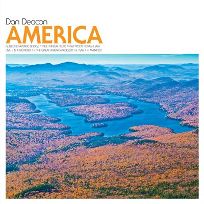 America by Dan Deacon