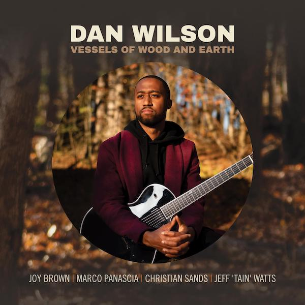 Dan Wilson - Vessels Of Wood And Earth