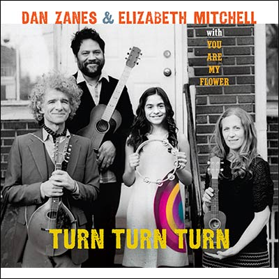 Turn Turn Turn by Dan Zanes & Elizabeth Mitchell