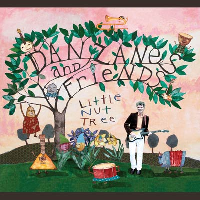 Dan Zanes & Friends - Little Nut Tree