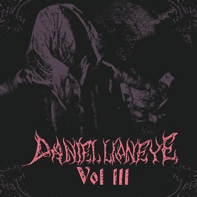Daniel Lioneye (Members of HIM) - Vol. III