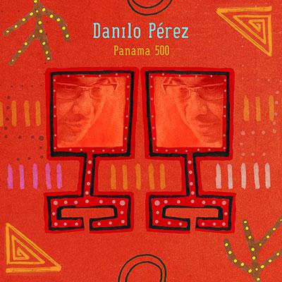 Panama 500 by Danilo P*eacute*rez
