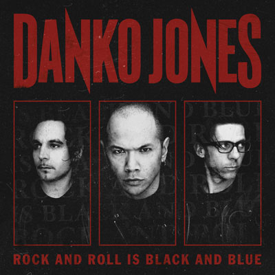 Rock And Roll Is Black And Blue by Danko Jones
