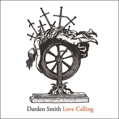 Darden Smith - Love Calling