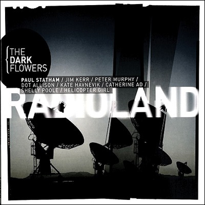 Radioland by The Dark Flowers
