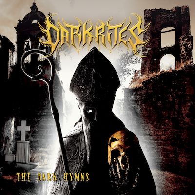 Dark Rites - The Dark Hymns