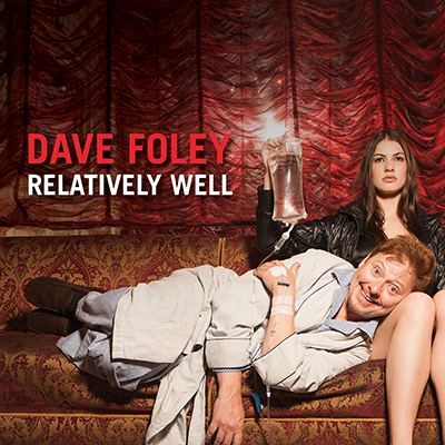 Relatively Well by Dave Foley