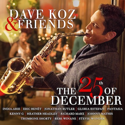 The 25th Of December by Dave Koz & Friends