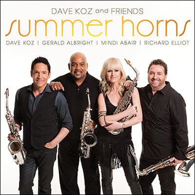 Summer Horns by Dave Koz & Friends