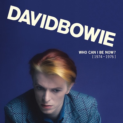 David Bowie - Who Can I Be Now? (1974 To 1976)