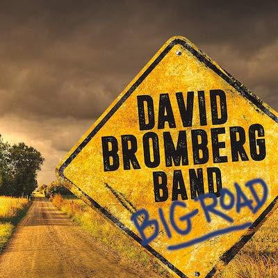David Bromberg Band - Big Road