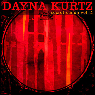 Secret Canon Vol. 2 by Dayna Kurtz