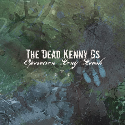 Dead Kenny G's - Operation Long Leash