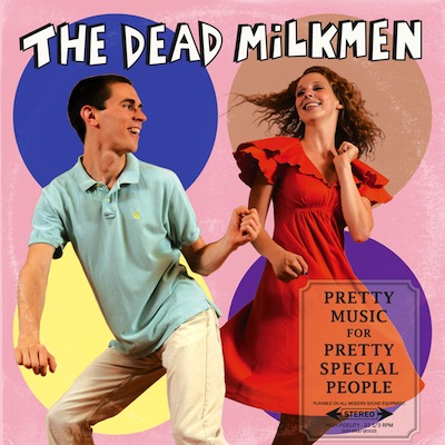 Pretty Music For Pretty People by Dead Milkmen