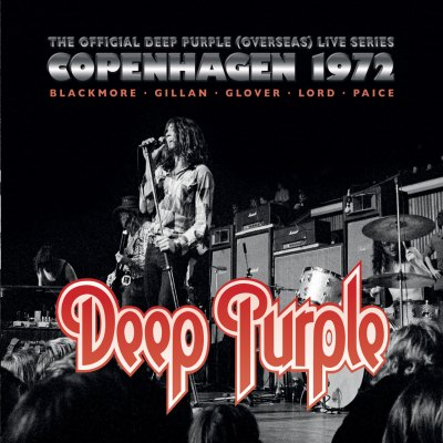 Live In Copenhagen 1972 by Deep Purple