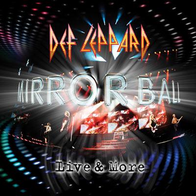 Def Leppard - Mirror Ball - Live & More