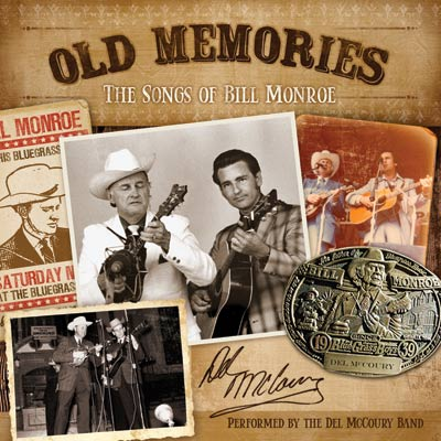 Del McCoury - Old Memories: The Songs Of Bill Monroe