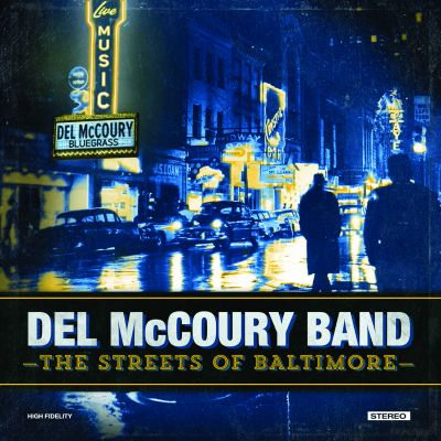 Streets Of Baltimore by Del McCoury Band