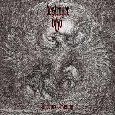 Phoenix Rising (Reissue) by Destroyer 666