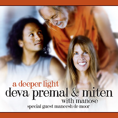 A Deeper Light by Deva Premal & Miten With Manose