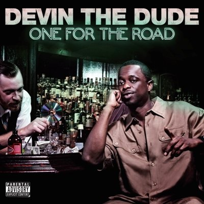 One For The Road by Devin The Dude