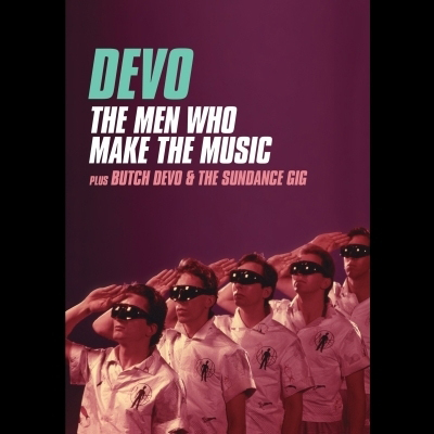 The Men Who Make The Music Plus Butch Devo & The Sundance Gig (DVD) by Devo