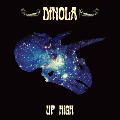 DiNOLA - Up High